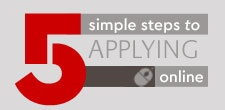 Five simple steps to applying online