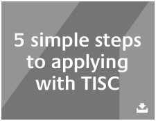 Five simple steps to applying with TISC